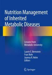 Nutrition Management of Inherited Metabolic Diseases 1st Edition 9783319146201 3319146203