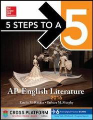 5 Steps to a 5 AP English Literature 2016, Cross-Platform Edition 1st Edition 9781259588242 1259588246