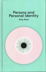 Persons and Personal Identity 1st Edition 9780745654317 0745654312