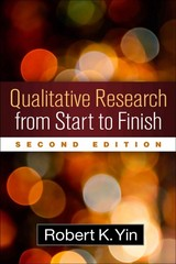 Qualitative Research from Start to Finish 2nd Edition 9781462517978 1462517978