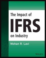 The Impact of IFRS on Industry 1st Edition 9781119047582 1119047587