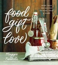Food Gift Love 1st Edition 9780544387676 0544387678