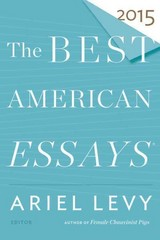 The Best American Essays 2015 1st Edition 9780544569621 0544569628