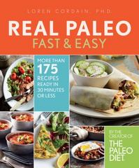 The Real Paleo Diet Fast and Easy 1st Edition 9780544582644 0544582640