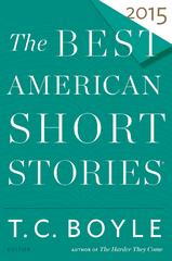 The Best American Short Stories 2015 1st Edition 9780547939438 0547939434