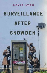 Surveillance After Snowden 1st Edition 9780745690858 0745690858
