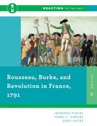 Rousseau, Burke, and Revolution in France, 1791 2nd Edition 9780393938883 0393938883