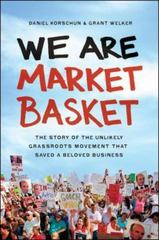 We Are Market Basket 1st Edition 9780814436653 081443665X