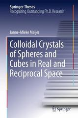 Colloidal Crystals of Spheres and Cubes in Real and Reciprocal Space 1st Edition 9783319148090 3319148095