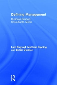 Defining Management 1st Edition 9781317917151 1317917154