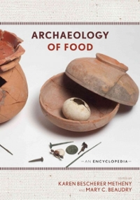 Archaeology of Food 1st Edition 9780759123649 0759123640