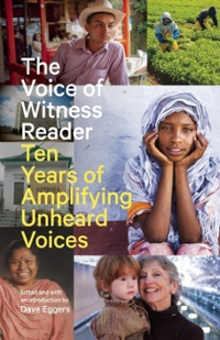 The Voice of Witness Reader 1st Edition 9781940450773 1940450772