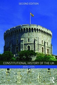 Constitutional History of the UK 2nd Edition 9781317203988 1317203984