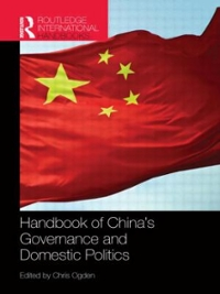 Handbook of China's Governance and Domestic Politics 1st Edition 9781857438031 1857438035