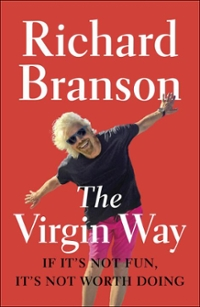 The Virgin Way 1st Edition 9781591847984 1591847982