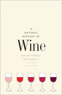 A Natural History of Wine 1st Edition 9780300211023 0300211023
