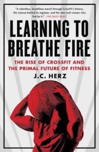 Learning to Breathe Fire 1st Edition 9780385348898 0385348894