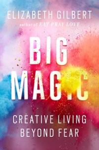 Big Magic 1st Edition 9781594634710 1594634718