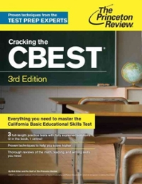 Cracking the CBEST, 3rd Edition 3rd Edition 9781101881934 1101881933
