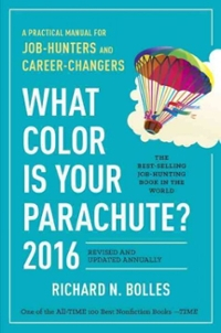 What Color Is Your Parachute 2016 1st Edition 9781607746621 160774662X