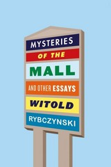 Mysteries of the Mall 1st Edition 9780374269937 0374269939