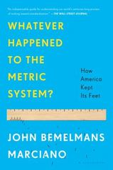 Whatever Happened to the Metric System 1st Edition 9781608199402 1608199401