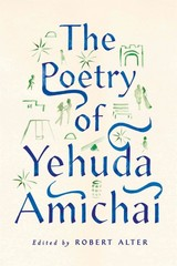 The Poetry of Yehuda Amichai 1st Edition 9780374235253 0374235252