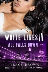 White Lines III: All Falls Down 1st Edition 9781250042996 1250042992