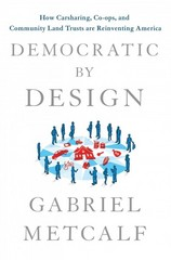 Democratic by Design 1st Edition 9781466879287 1466879289