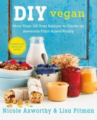 DIY Vegan 1st Edition 9781250058713 1250058716