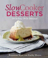 Slow Cooker Desserts 1st Edition 9781250059673 1250059674