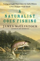 A Naturalist Goes Fishing 1st Edition 9781466879256 1466879254