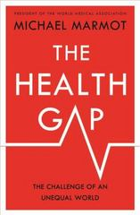 The Health Gap 1st Edition 9781632860781 1632860783