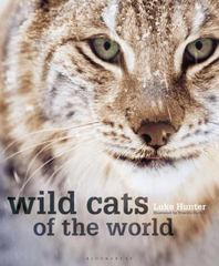 Wild Cats of the World 1st Edition 9781472912190 1472912195