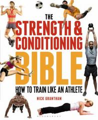 The Strength and Conditioning Bible 1st Edition 9781472908971 147290897X
