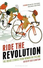 Ride the Revolution 1st Edition 9781472912916 1472912918
