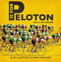 P is for Peloton 1st Edition 9781472912855 1472912853