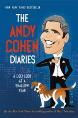 The Andy Cohen Diaries 1st Edition 9781250078506 1250078504