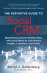 The Definitive Guide to Social CRM 1st Edition 9780134133959 0134133951