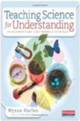 Teaching Science for Understanding in Elementary and Middle Schools 1st Edition 9780325061597 0325061599