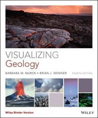 Visualizing Geology 4th Edition 9781119034025 1119034027