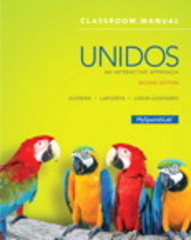 Unidos Classroom Manual 2nd Edition 9780133958775 0133958779