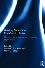 Building Security in Post-Conflict States 1st Edition 9781138908253 1138908258