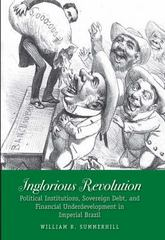 Inglorious Revolution 1st Edition 9780300139273 0300139276