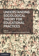 Understanding Sociological Theory for Educational Practices 1st Edition 9781107477469 1107477468