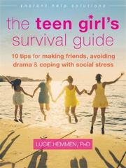 The Teen Girl's Survival Guide 1st Edition 9781626253063 1626253064