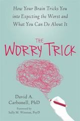 The Worry Trick 1st Edition 9781626253186 1626253188