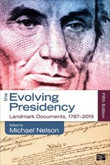 The Evolving Presidency 5th Edition 9781483368566 1483368564