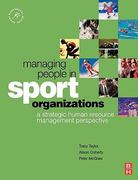 Managing People in Sport Organizations 1st Edition 9780750682299 0750682299