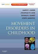 Movement Disorders in Childhood 2nd edition 9780750698528 0750698527